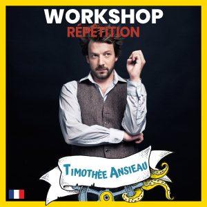 stage impro Répétition - Timothée Ansieau