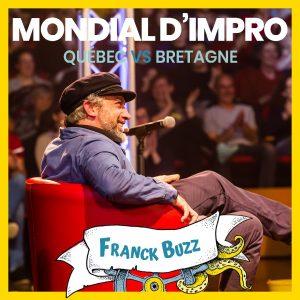 Mondial d'impro - Franck BuZZ